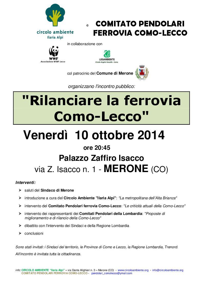 Venerdì 10 ottobre 2014ore 20:45 Palazzo Zaffiro Isacco via Z. Isacco n. 1 – MERONE (CO) Interventi: – saluti del Sindaco di Merone – introduzione a cura del Circolo Ambiente […]