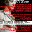 Il Comitato Sentiero Pedemonte Ferrovia Como-Lecco, inaugura il percorso sia figurativo sia fisico di riscoperta del paesaggio attorno alla ferrovia Como-Lecco mediante una serie di iniziative: 9 settembre (su invito) […]